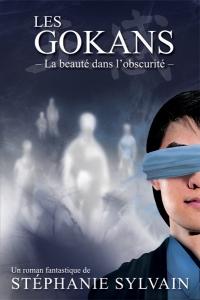 Les Gokans : La beauté dans l'obscurité par Stéphanie Sylvain