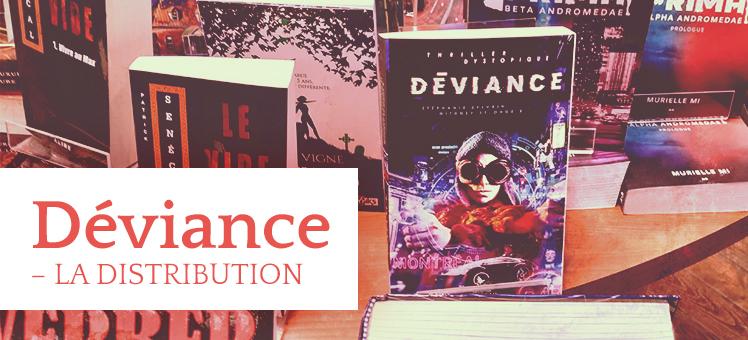 Déviance - La distribution du roman
