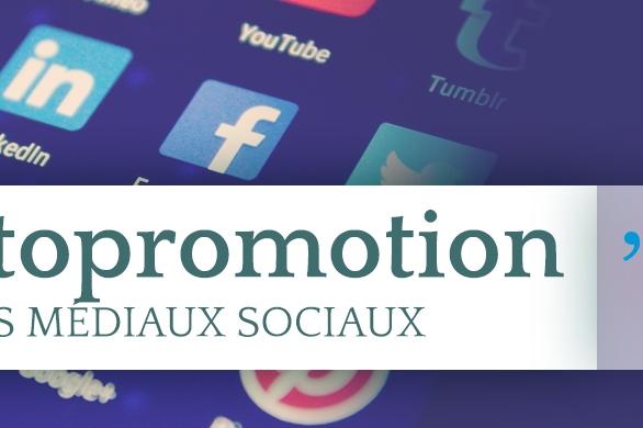 Autopromotion par les médias sociaux