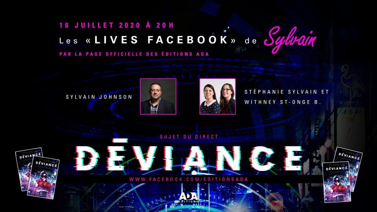 Les Lives Facebook de Sylvain Johnson