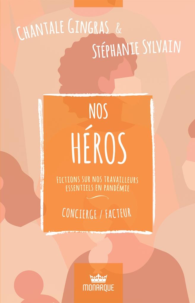 Nos héros : concierge/facteur par Stéphanie Sylvain
